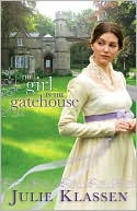 The Girl in the Gatehouse by Julie Klassen: NOOK Book Cover