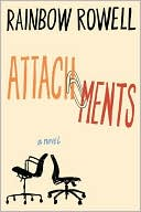 Attachments by Rainbow Rowell: Book Cover