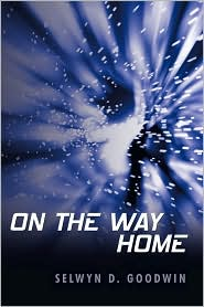 On The Way Home by Selwyn D. Goodwin: Book Cover