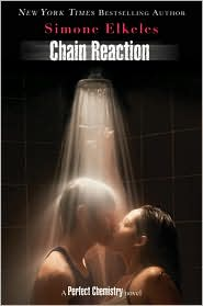 Chain Reaction (Perfect Chemistry Series #3) by Simone Elkeles: Book Cover