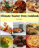 download ultimate <b>toaster</b> oven cookbook book