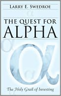 The Quest for Alpha by Larry E. Swedroe: Book Cover