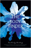 The Body Finder (Body Finder Series #1) by Kimberly Derting: Book Cover