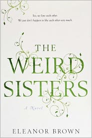 The Weird Sisters by Eleanor Brown: Book Cover