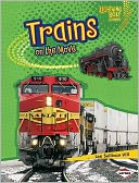 Trains on the Move by Lee Sullivan Hill: Book Cover