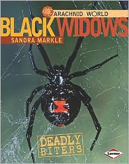 Black Widows: Deadly Biters by Sandra Markle: Book Cover
