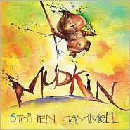 Mudkin by Stephen Gammell: Book Cover
