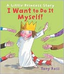 I Want to Do It Myself! by Tony Ross: Book Cover