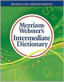Merriam-Webster's Intermediate Dictionary by Merriam-Webster: Book Cover