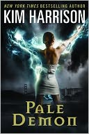 Pale Demon by Kim Harrison: Book Cover