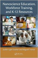 Nanoscience Education, Workforce Training, and K-12 Resources by Judith Light Feather: Book Cover