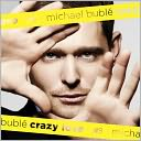 Crazy Love [Expanded Edition] by Michael Bubl: CD Cover