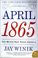 April 1865 by Jay Winik: NOOK Book Cover