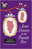 Aunt Dimity and the Family Tree (Aunt Dimity Series #16) by Nancy Atherton: NOOK Book Cover
