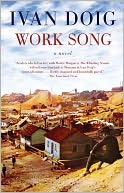 Work Song by Ivan Doig: Book Cover