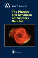 download The Physics and Dynamics of Planetary Nebulae book