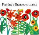 Planting a Rainbow by Lois Ehlert: Book Cover