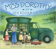 Miss Dorothy and Her Bookmobile by Gloria M. Houston: Book Cover