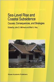 Sea-Level Rise and Coastal Subsidence: Causes, Consequences, and Strategies