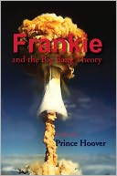 Frankie And The Big Bang Theory by Prince Hoover: NOOK Book Cover