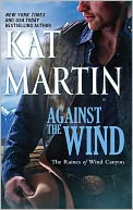 Against the Wind (Raines of Wind Canyon Series #1) by Kat Martin: NOOK Book Cover