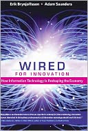 Wired for Innovation by Erik Brynjolfsson: NOOK Book Cover