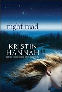 Night Road by Kristin Hannah: Book Cover