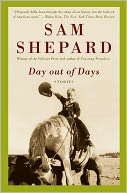 Day out of Days by Sam Shepard: Book Cover