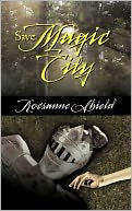 Save Magic City by Rocsanne Shield: Book Cover