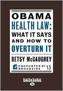 Obama Health Law by Betsy Mccaughey: Book Cover