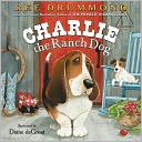 Charlie the Ranch Dog by Ree Drummond: Book Cover