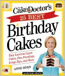 The Cake Mix Doctor's 25 Best Birthday Cakes by Anne Byrn: NOOK Book Cover