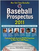Baseball Prospectus 2011 by Steven Goldman: Book Cover