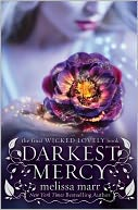 Darkest Mercy (Wicked Lovely Series #5) by Melissa Marr: NOOK Book Cover