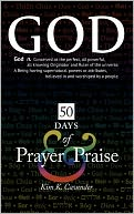 50 Days of Prayer & Praise by Kim K. Cavender: Book Cover