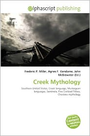 BARNES & NOBLE | Creek Mythology by Frederic P. Miller | Paperback