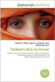 BARNES & NOBLE | Taliban's Rise to Power by Frederic P. Miller ...