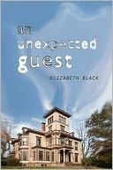An Unexpected Guest by Elizabeth Black: Book Cover