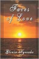 Faces Of Love by Gloria Ngezaho: Book Cover