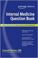 Kaplan Medical Internal Medicine Question Book by Conrad Fischer: NOOK Book Cover