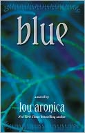 Blue by Lou Aronica: Book Cover