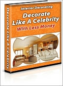 download Interior Decorating : Decorate Like a Celebrity book