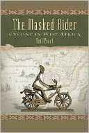 The Masked Rider by Neil Peart: NOOK Book Cover