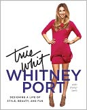 True Whit by Whitney Port: NOOK Book Cover