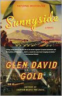 Sunnyside by Glen David Gold: NOOK Book Cover