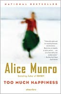 Too Much Happiness by Alice Munro: NOOK Book Cover