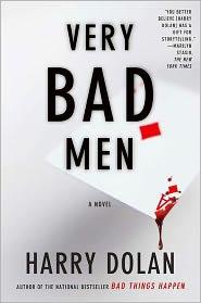 Very Bad Men (David Loogan Series #2) by Harry Dolan: Book Cover