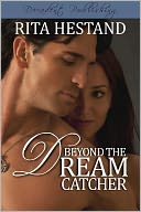 Beyond the Dream Catcher by Rita Hestand: NOOK Book Cover