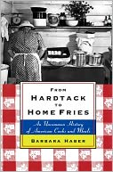 download From Hardtack to Home Fries : An Uncommon History of American Cooks and Meals book