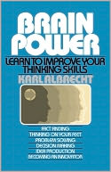 download Brain Power : Learn to Improve Your Thinking Skills book